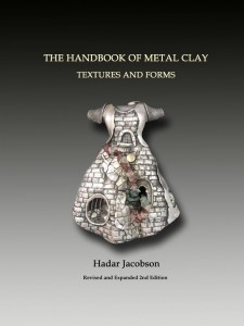 The Handbook of Metal Clay: Textures and Forms, 2nd Ed.